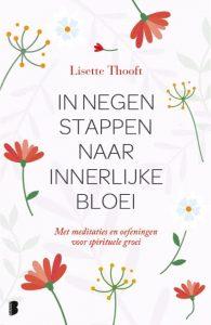 Lisette Thooft: In negen stappen naar innerlijke bloei